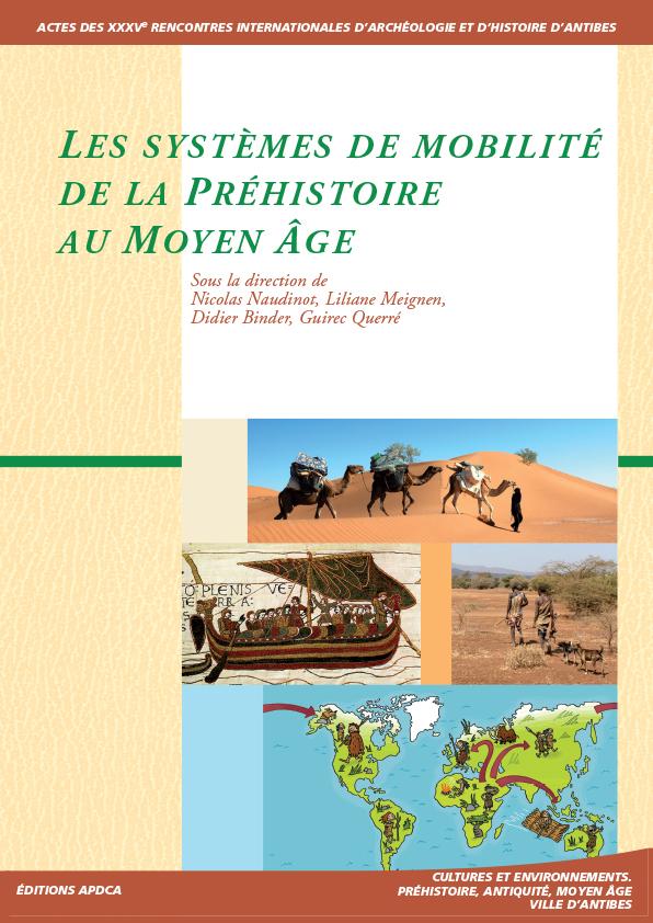 Publication | Actes des XXXVe rencontres – Les systèmes de mobilité de la Préhistoire au Moyen Âge