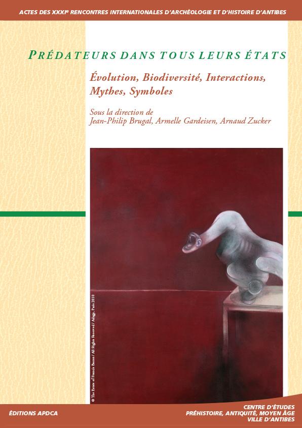 Publication   Actes des XXXIe rencontres – Prédateurs dans tous leurs états. Evolution, biodiversité, interactions, mythes, symboles.